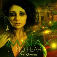 Maiax No Fear (The Remixes)