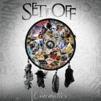 Set It Off Cinematics (Deluxe)