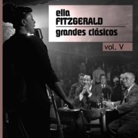 Ella Fitzgerald Grandes Clásicos, Vol. V