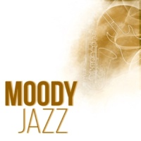 Smooth Jazz Music Ensemble Moody Jazz - Chill Out Lounge, Instrumental Guitar Music for Relaxation, Acoustic Guitar Restaurant Music, Smooth Jazz