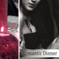 Romantic Dinner Songs Universe Romantic Dinner - Smooth & Soothing Restaurant Background Music, Easy Listening Café Bar Collection, Jazz Music