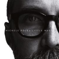 Michele Polga Little Magic