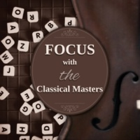 Leonardo Remes & Giovanni Peltonen Focus with the Classical Masters: Music for Concetration