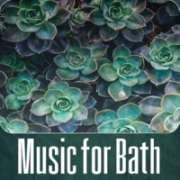 Thermae Bath Spa Paradise Music for Bath - Instrumental Music with Nature Sounds for Massage Therapy, Intimate Moments, Sensual Massage Music for Aromatherapy, Home Spa