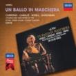 """ホセ・カレーラス/モンセラート・カバリエ/コヴェント・ガーデン王立歌劇場管弦楽団/サー・コリン・デイヴィス Verdi: Un ballo in maschera / Act 2 - """"Teco io sto"""""""