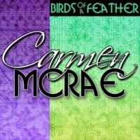 Carmen McRae Birds of a Feather