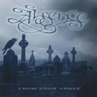 The Absence From Your Grave