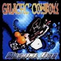 Galactic Cowboys Machine Fish