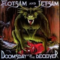 Flotsam & Jetsam Doomsday for the Deceiver