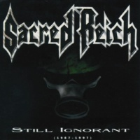 Sacred Reich Still Ignorant (1987-1997) Live