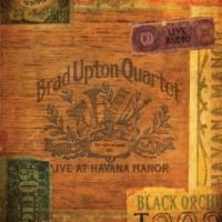 Brad Upton Live at Havana Manor