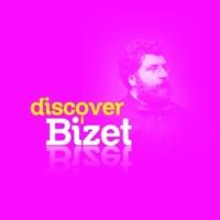 Georges Bizet Discover Bizet