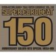 安西ひろこ SUPER EUROBEAT VOL.150