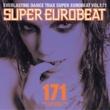 NEO SUPER EUROBEAT VOL.171