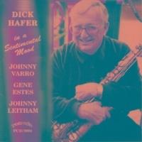 Dick Hafer/Johnny Varro/Johnny Leitham/Gene Estes In a Sentimental Mood
