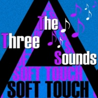 The Three Sounds Soft Touch