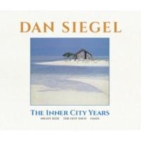 ダン・シーゲル The Inner City Years