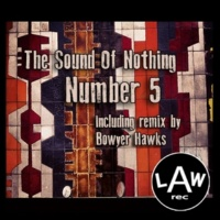 The Sound Of Nothing Number 5