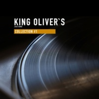 King Oliver's Jazz Band Collection #1