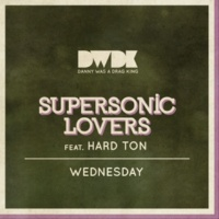 Supersonic Lovers feat. Hard Ton Wednesday