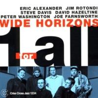 One For All,Eric Alexander,Jim Rotondi,Steve Davis,David Hazeltine,Peter Washington&Joe Farnsworth Wide Horizons