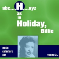 Billie Holiday H as in HOLIDAY, Billie (Volume 3)