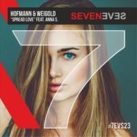 Hofmann & Weigold feat. Anna S. Spread Love