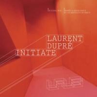 Laurent Dupre Initiate