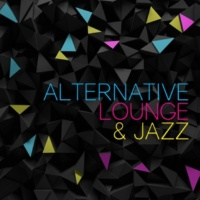 Alternative Jazz Lounge Do It Anyway