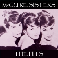 McGuire Sisters The Hits