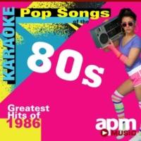 APM Karaoke Party Karaoke Pop Songs of the 80s: Greatest Hits of 1986