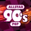 90s allstars Allstar 90s Pop