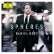 Daniel Hope Spheres - Einaudi, Glass, Nyman, Pärt, Richter