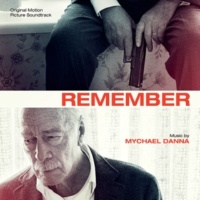 Mychael Danna Remember [Original Motion Picture Soundtrack]