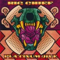 Big Chief Platinum Jive Greatest Hits 1969-1999
