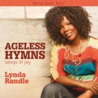 Lynda Randle Ageless Hymns: Songs Of Joy