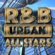 R & B Urban All Stars Live Your Life