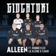 Giocatori/Ronnie Flex/Lil Kleine/Sjaak Alleen (feat.Ronnie Flex/Lil Kleine/Sjaak)