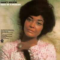 Nancy Wilson Now I'm A Woman