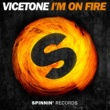 Vicetone I'm On Fire (Radio Edit)