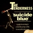 THE TENDERNESS 深いブルー