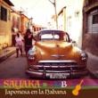 SAYAKA Japonesa en la Habana