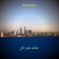 David Amos For You Alone