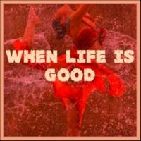 Brentin Davis When Life is Good