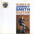 Johnny Smith The Sound of the Johnny Smith Guitar
