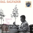 Sal Salvador Tribute to the Greats