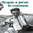 Various Artists Acque e jerve in comune (Il paesaggio sonoro della Leggera contadina di Riccia)