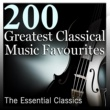 Various Artists 200 Greatest Classical Music Favourites: The Essential Classics
