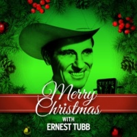 Ernest Tubb Merry Christmas with Ernest Tubb