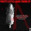 Various Artists Pretty Little Liars Theme